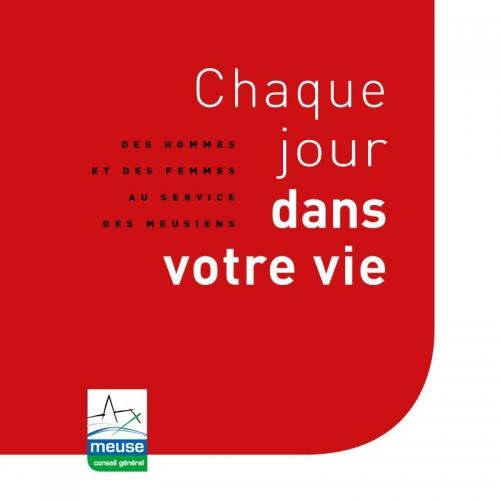 Chaque jour dans votre vie - Annonceur : Conseil Général de la Meuse - Agence : HORIZON BLEU - Directrice artistique : Valérie Brun - Photographe de portraits : Philippe Dureuil | Philippe DUREUIL Photographie